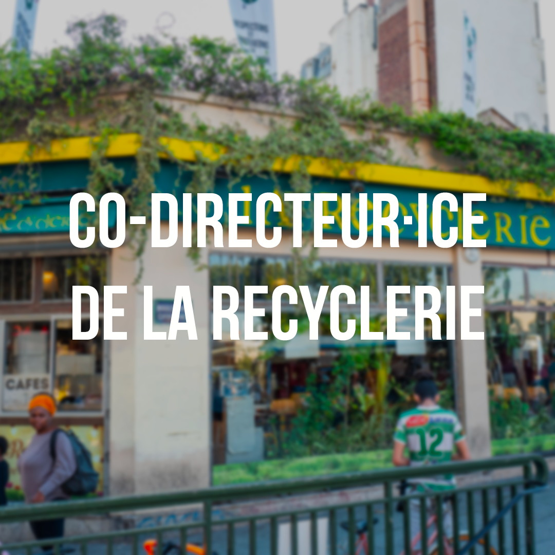 co-direction REcyclerie